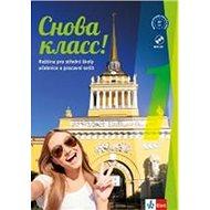 Snova Klass! 1: Učebnice s prac. sešitem, písankou a CD MP3 - Kniha