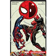 Spider-Man / Deadpool Parťácká romance - Kniha