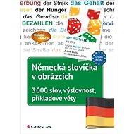 Německá slovíčka v obrázcích: 3000 slov, výslovnost, příkladové věty - Kniha