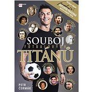 Souboj fotbalových titánů - Kniha