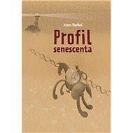 Profil senescenta - Kniha
