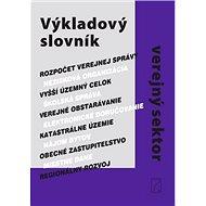 Výkladový slovník Verejný sektor - Kniha