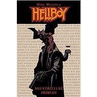 Hellboy: Neuvěřitelné příběhy - Kniha