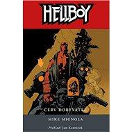 Hellboy Červ dobyvatel - Kniha