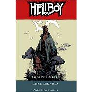 Hellboy Podivná místa - Kniha