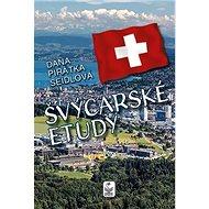 Švýcarské etudy - Kniha
