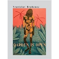 Garden is open