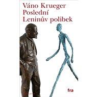 Poslední Leninův polibek - Kniha