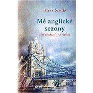 Mé anglické sezony: aneb Fucktografická ročenka - Kniha