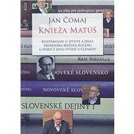 Knieža Matúš - Kniha