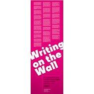 Writing on the Wall - Kniha