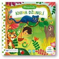 Minipohádky Kniha džunglí - Kniha