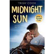 Midnight Sun. Movie Tie-In - Kniha