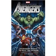 Marvel Avengers: Everybody Wants to Rule the World - Kniha