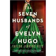 Seven Husbands of Evelyn Hugo: A Novel - Kniha