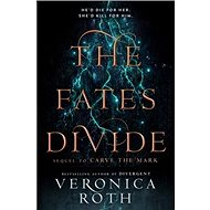 The Fates Divide: A Sequel to 'Carve the Mark' - Kniha