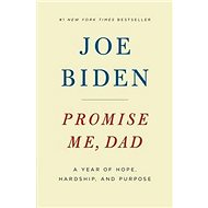 Promise Me, Dad: A Year of Hope, Hardship, and Purpose - Kniha