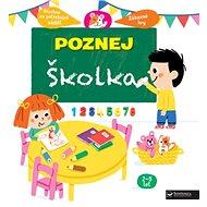 Poznej Školka - Kniha