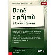 Daně z příjmů s komentářem 2018 - Kniha