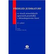Přehled judikatury ve věcech mimořádných opravných prostředků v občanskoprávním - Kniha