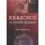 Krakonoš a archa úmluvy - Kniha