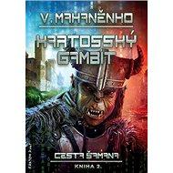 Kartosský gambit: Cesta šamana 2 - Kniha