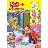 Rozprávky: + 120 nálepiek - Kniha