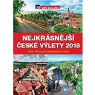 Nejkrásnější české výlety 2018 - Kniha