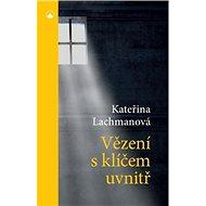 Vězení s klíčem uvnitř - Kniha