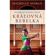 Kráľovná rebelka - Kniha