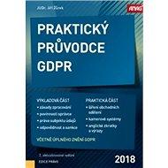 Praktický průvodce GDPR 2018 - Kniha