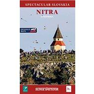 Nitra Sprievodca: Obsahuje mapu - Kniha