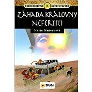 Záhada královny Nefertiti: Dobrodružství klubu stopařů - Kniha
