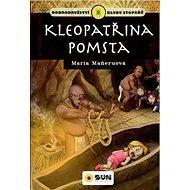 Kleopatřina pomsta: Dobrodružství klubu stopařů - Kniha