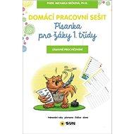 Domácí pracovní sešit Písanka pro žáky 1. třídy: Zábavné procvičování - Kniha