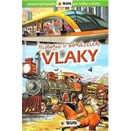 Vlaky historie v obrázcích - Kniha