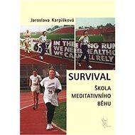 Survival: Škola meditativního běhu - Kniha
