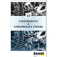 Strojírenství a strojírenská výroba: 23 - Kniha