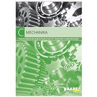 Mechanika: Pracovní učebnice pro studenty skupiny oborů 23 - Kniha