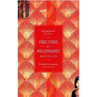 Free Food for Millionaires - Kniha