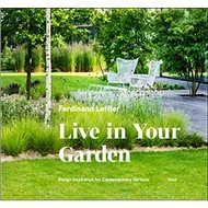 Live in your garden - Kniha