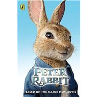 Peter Rabbit: Based on the Major New Movie - Kniha