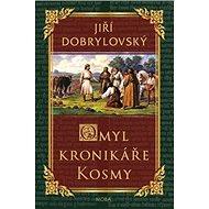 Omyl kronikáře Kosmy - Kniha