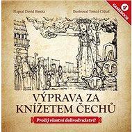 Výprava za knížetem Čechů: Gamebook 4 - Kniha
