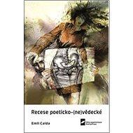 Recese poeticko-(ne)vědecké