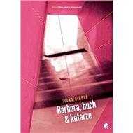 Barbora, buch & katarze? - Kniha