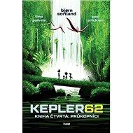 KEPLER62 Kniha čtvrtá: Průkopníci - Kniha