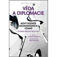 Věda a diplomacie: Nový rozměr mezinárodních vztahů - Kniha