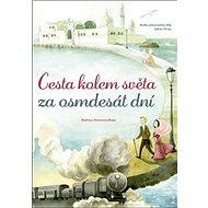 Cesta kolem světa za osmdesát dní - Kniha