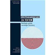 Za textem: Antologie polské sociologie literatury - Kniha